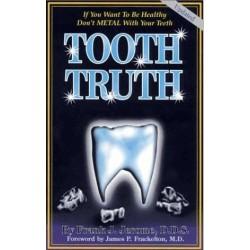 Tooth Truth -  Livre  en anglais du Dr Franck J. Jerome