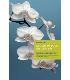 La Cure de tous les cancers - Hulda Clark