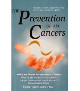 The Prevention of all cancers - Book of Dr Clark