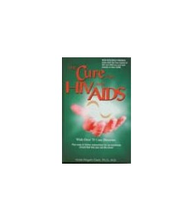 The Cure for HIV and AIDS - Dr Clark