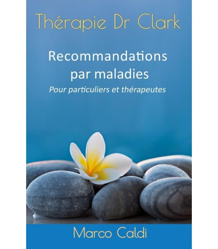 Thérapie Dr Clark - Recommandations par maladies